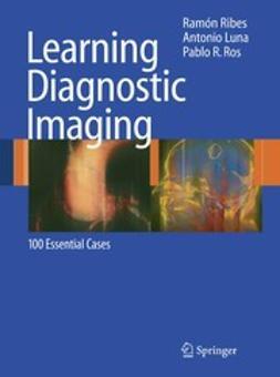 Luna, Antonio - Learning Diagnostic Imaging, e-bok