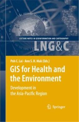 Lai, Poh C. - GIS for Health and the Environment, ebook