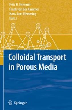 Flemming, Hans-Curt - Colloidal Transport in Porous Media, ebook