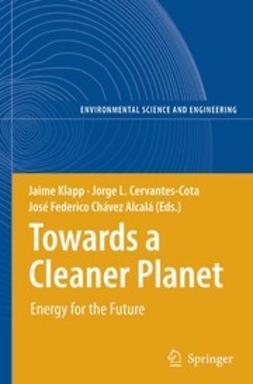 Alcalá, José Federico Chávez - Towards a Cleaner Planet, ebook
