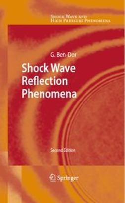 Ben-Dor, Gabi - Shock Wave Reflection Phenomena, ebook