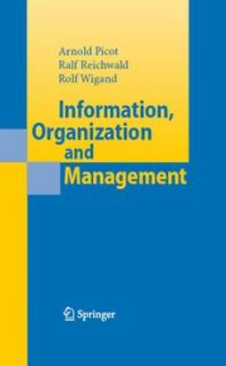 Picot, Arnold - Information, Organization and Management, ebook