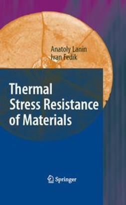Fedik, Ivan - Thermal Stress Resistance of Materials, e-kirja