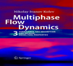 Kolev, Nikolay I. - Multiphase Flow Dynamics 3, ebook