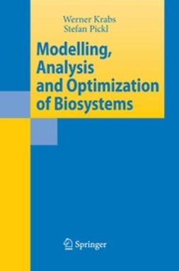 Krabs, Werner - Modelling, Analysis and Optimization of Biosystems, e-bok