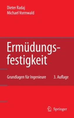 Radaj, Dieter - Ermüdungsfestigkeit, ebook