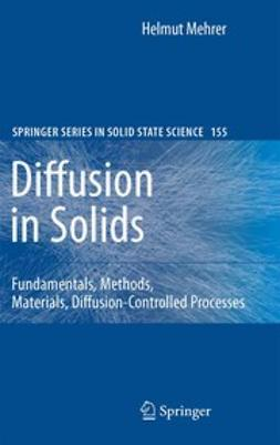 Mehrer, Helmut - Diffusion in Solids, ebook