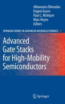 Dimoulas, Athanasios - Advanced Gate Stacks for High-Mobility Semiconductors, ebook