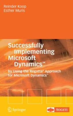 Koop, Reinder - Successfully Implementing Microsoft Dynamics™, ebook