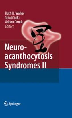 Danek, Adrian - Neuroacanthocytosis Syndromes II, ebook