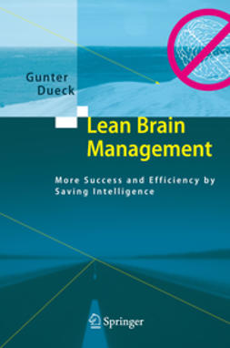 Dueck, Gunter - Lean Brain Management, ebook