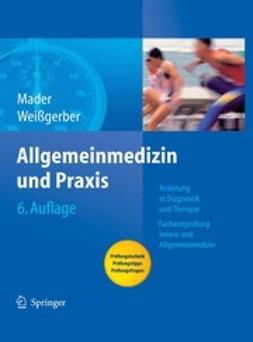 Mader, Frank H. - Allgemeinmedizin und Praxis, ebook