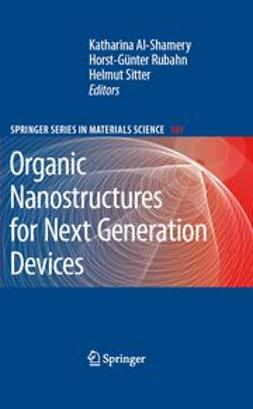 Al-Shamery, Katharina - Organic Nanostructures for Next Generation Devices, e-bok