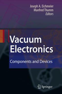 Eichmeier, Joseph A. - Vacuum Electronics, ebook