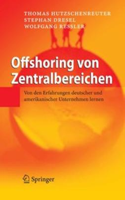 Dresel, Stephan - Offshoring von Zentralbereichen, ebook