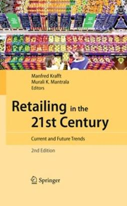 Krafft, Manfred - Retailing in the 21st Century, e-bok