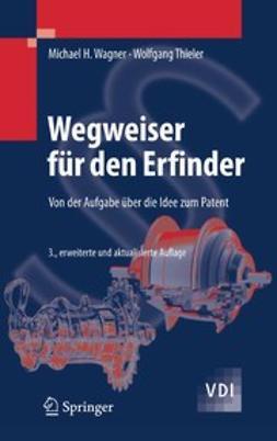 Thieler, Wolfgang - Wegweiser für den Erfinder, ebook