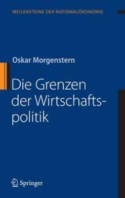 Morgenstern, Oskar - Die Grenzen der Wirtschaftspolitik, ebook