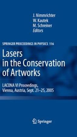 Kautek, Wolfgang - Lasers in the Conservation of Artworks, e-kirja
