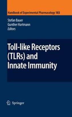Bauer, Stefan - Toll-Like Receptors (TLRs) and Innate Immunity, ebook