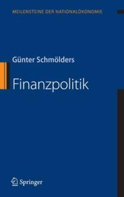 Schmölders, Günter - Finanzpolitik, ebook