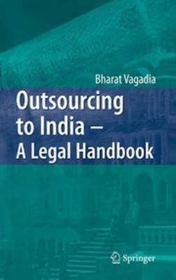 Vagadia, Bharat - Outsourcing to India — A Legal Handbook, ebook
