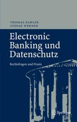 Kahler, Thomas - Electronic Banking und Datenschutz, ebook