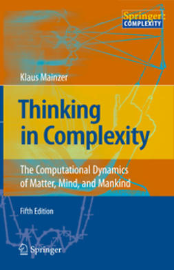 Mainzer, Klaus - Thinking in Complexity, ebook