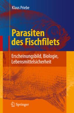 Priebe, Klaus - Parasiten des Fischfilets, ebook