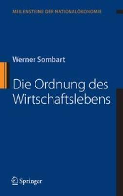 Sombart, Werner - Die Ordnung des Wirtschaftslebens, ebook