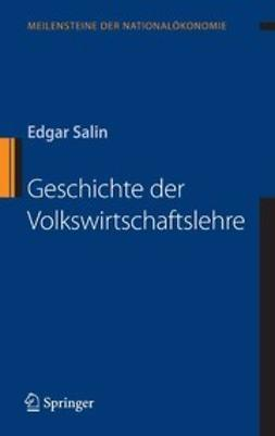 Salin, Edgar - Geschichte der Volkswirtschaftslehre, ebook