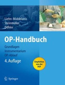 Döhler, J. Rüdiger - OP-Handbuch, ebook