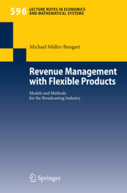 Müller-Bungart, Michael - Revenue Management with Flexible Products, ebook
