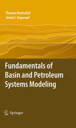 Kauerauf, Armin I. - Fundamentals of Basin and Petroleum Systems Modeling, ebook