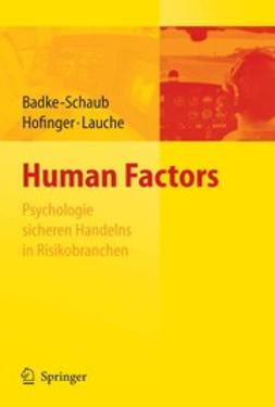 Badke-Schaub, Petra - Human Factors, ebook