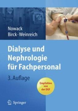 Nowack, Rainer - Dialyse und Nephrologie für Fachpersonal, ebook