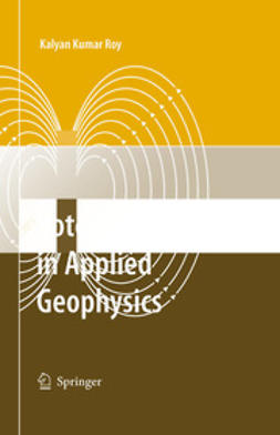 Roy, Kalyan Kumar - Potential Theory in Applied Geophysics, ebook