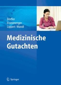 Dörfler, Hans - Medizinische Gutachten, ebook
