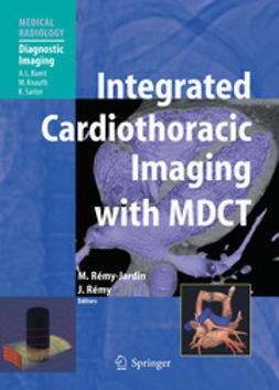 Rémy-Jardin, Martine - Integrated Cardiothoracic Imaging with MDCT, e-bok
