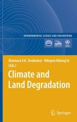 Ndiang'ui, Ndegwa - Climate and Land Degradation, ebook