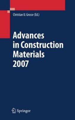 Grosse, Christian U. - Advances in Construction Materials 2007, ebook