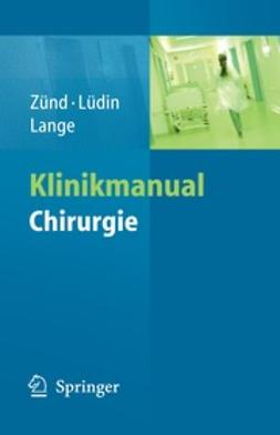 Zünd, Michael - Klinikmanual Chirurgie, ebook