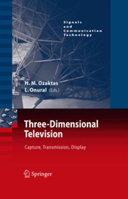 Onural, Levent - Three-Dimensional Television, ebook