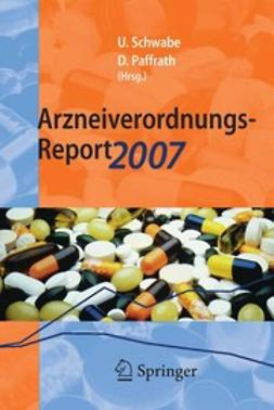 Paffrath, Dieter - Arzneiverordnungs-Report 2007, ebook