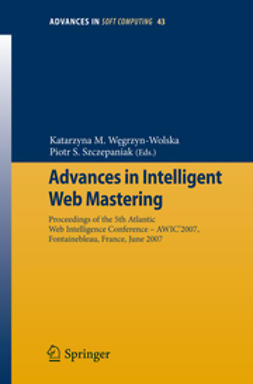 Advances in Intelligent Web Mastering