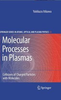 Itikawa, Yukikazu - Molecular Processes in Plasmas, ebook