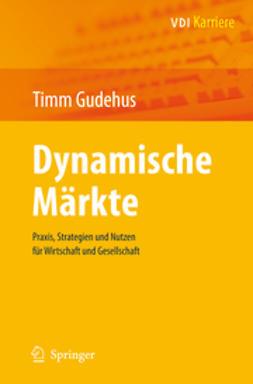 Gudehus, Timm - Dynamische Märkte, e-kirja