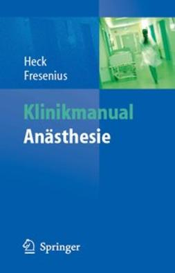 Fresenius, Michael - Klinikmanual Anästhesie, ebook