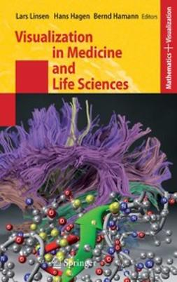 Hagen, Hans - Visualization in Medicine and Life Sciences, e-bok