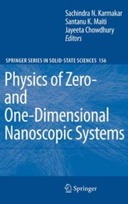 Chowdhury, Jayeeta - Physics of Zero- and One-Dimensional Nanoscopic Systems, ebook